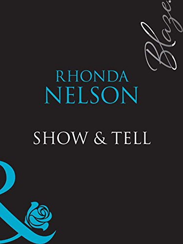 Show & Tell (Mills & Boon Blaze) (English Edition)