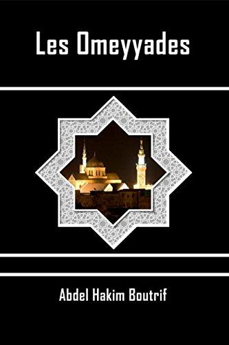 Les Omeyyades par Abdel Hakim Boutrif