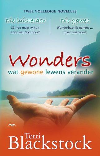 Wonders: Wat gewone lewens verander (Afrikaans Edition)