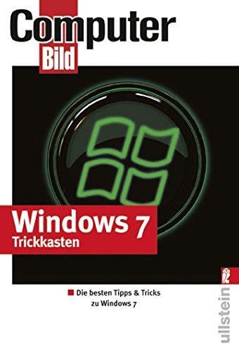 Windows 7 Trickkasten: Die besten Windows 7-Tricks aus COMPUTER BILD Windows 7-taschenbuch