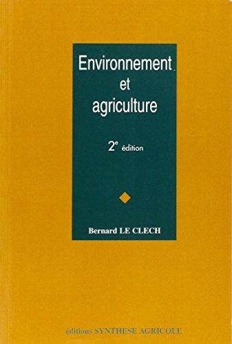 Environnement et agriculture par Bernard Le Clech