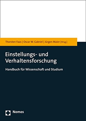 Einstellungs- und Verhaltensforschung: Handbuch für Wissenschaft und Studium