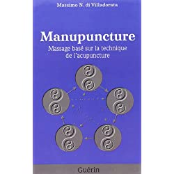Manupuncture Massage Base Surles Techniques de l Acupuncture