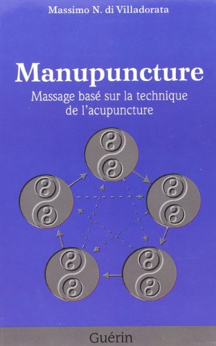 Manupuncture Massage Base Surles Techniques de l Acupuncture