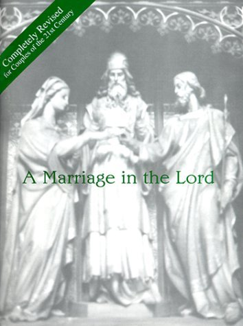 A Marriage in the Lord by William P. Steinhauser (1985-12-02)