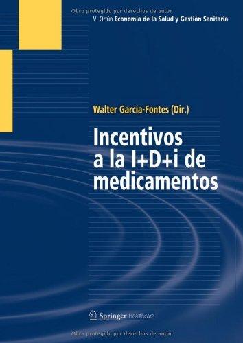 Incentivos a la I+D+i de medicamentos