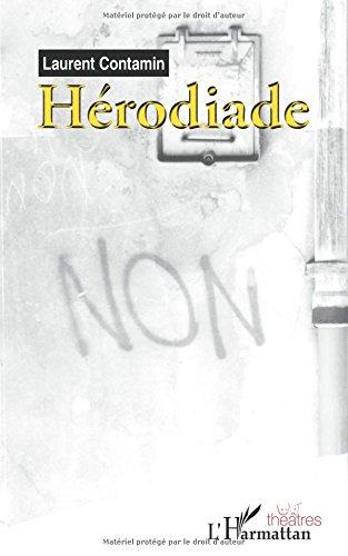 Hérodiade par Laurent Contamin