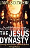 The Jesus Dynasty: Stunning New Evidence About the Hidden History of Jesus by James D. Tabor (2011-09-16) -