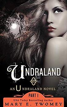 Undraland: A Fantasy Adventure by [Twomey, Mary E.]