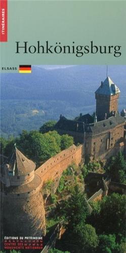Le Château du Haut-Koenigsbourg, édition allemande par Monique Fuchs