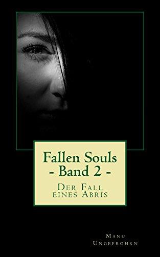 Fallen Souls - Band 2: Der Fall eines Abris