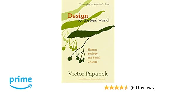 Design for the Real World: Human Ecology and Social Change: Amazon ...