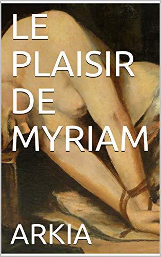 PLAISIR MYRIAM
