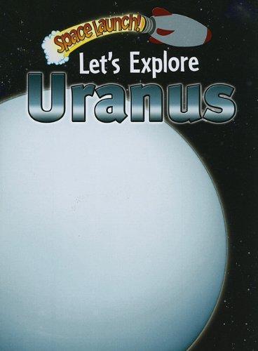 Let's Explore Uranus
