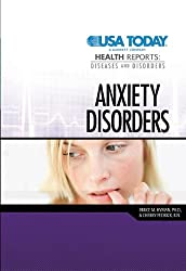 Anxiety Disorders (USA Today Health Reports: Diseases & Disorders)