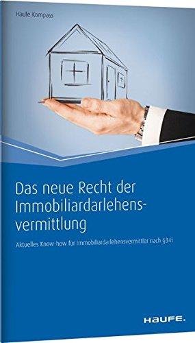 Das neue Recht der Immobiliardarlehensvermittlung:...