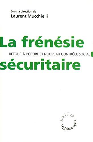 Livres gratuits La frénésie sécuritaire epub, pdf
