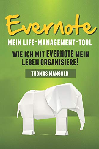 Evernote - Mein Life-Management-Tool