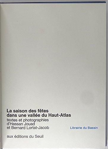 La saison des fêtes dans une vallée du Haut-Atlas (Les jours de l'homme) par Hassan Jouad