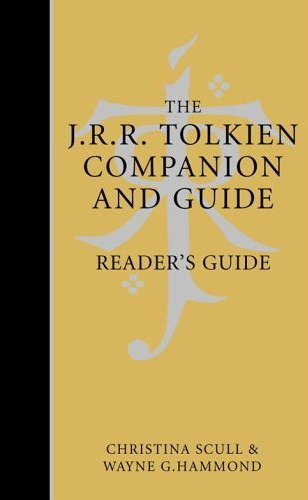 The J. R. R. Tolkien Companion and Guide: Reader's Guide v. 2 by Christina Scull (2006-11-06)