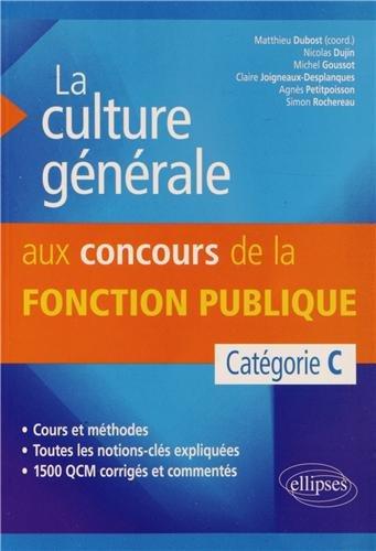 La Culture Générale aux Concours de la Fonction Publique Catégorie C