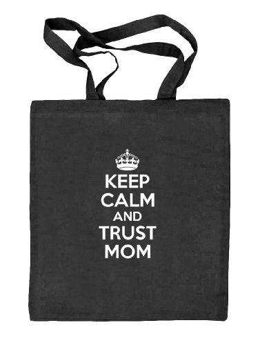 Shirtstreet24, Muttertag - Keep Calm and Trust Mom, Mutter Natur Stoffbeutel Jute Tasche (ONE SIZE) schwarz natur