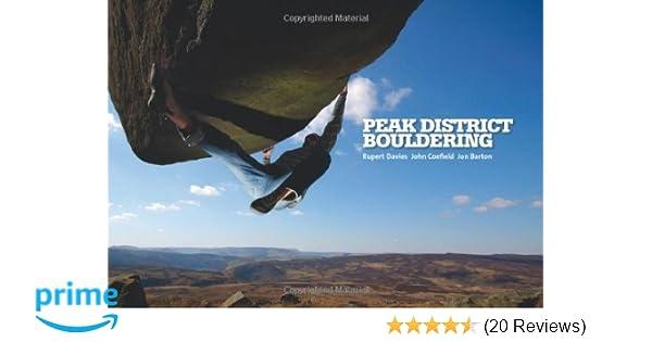 Peak District Bouldering: Amazon co uk: Rupert Davies, John