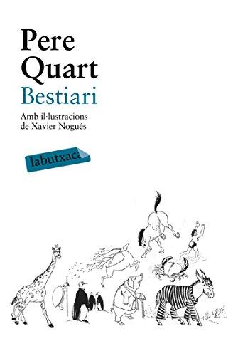 Bestiari: Amb il·lustracions de Xavier Nogués (LABUTXACA) por Pere Quart