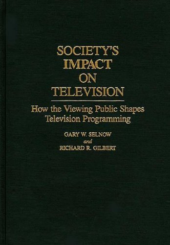 Society's Impact on Television: How the Viewing Public Shapes Television Programming (Culture) by Gary W. Selnow (1993-03-01) par Gary W. Selnow;Richard R. Gilbert