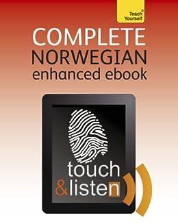 Complete Norwegian (Learn Norwegian with Teach Yourself): Enhanced Edition (English Edition) par [Danbolt-Simons, Margaretha]