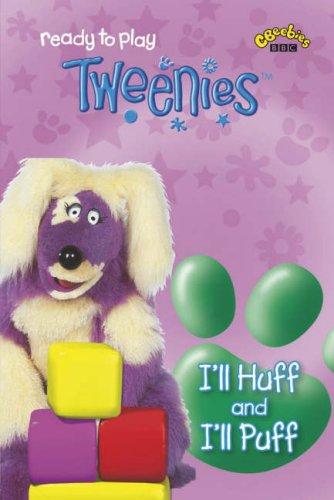 Tweenies- I'll Huff And I'll Puff