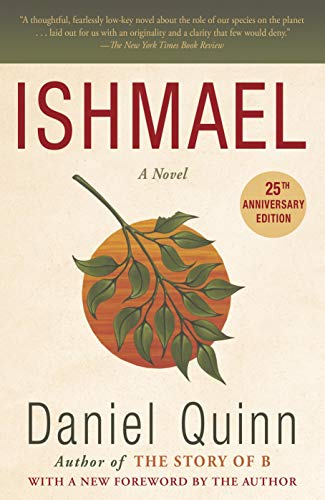 Ishmael: A Novel (Ishmael Series, Band 1)