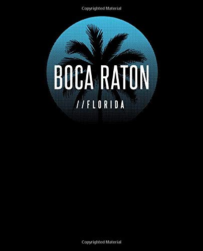 Boca Raton Florida: Notebook With Lined College Ruled Paper For Work, Home Or School. Stylish Retro Sunset Palm Tree Travel Journal Diary 7.5 x 9.25 Inch Soft Cover.