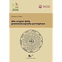 Alle Origini Della Grammaticografia Portoghese (LusoBrasiliana)