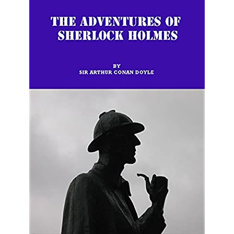 THE ADVENTURES OF SHERLOCK HOLMES: I.   To Sherlock Holmes she is always the woman. I have seldom heard him mention her under any other name. (English