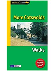 Pathfinder® More Cotswolds Walks Guide