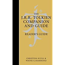 The J. R. R. Tolkien Companion and Guide: Reader's Guide v. 2 by Christina Scull, Wayne G. Hammond (November 6, 2006) Hardcover