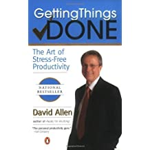 Getting Things Done: The Art of Stress-Free Productivity by Allen, David (2002) Paperback