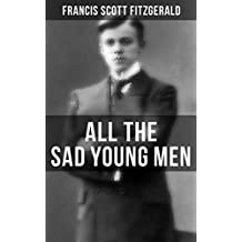 ALL THE SAD YOUNG MEN: A Follow Up to The Great Gatsby (English Edition)