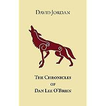 The Chronicles of Dan Lee O'Brien
