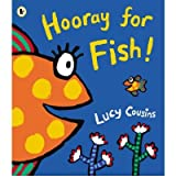 (Hooray for Fish!) By Lucy Cousins (Author) Paperback on (Jun , 2006)