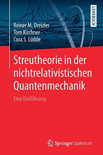 Streutheorie in der nichtrelativistischen Quantenmechanik: Eine Einführung