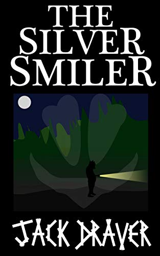 #freebooks – [FREE] THE SILVER SMILER -Horror/Suspense/Thriller Novella that is the PERFECT read for easing into Halloween!