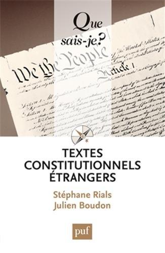 Textes constitutionnels étrangers par Stéphane Rials, Julien Boudon