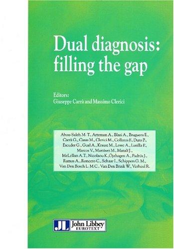 Dual diagnosis : filling the gap