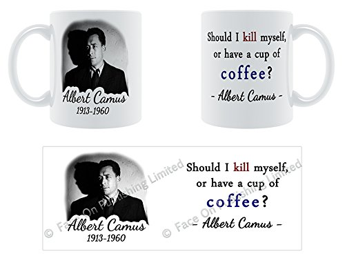 should-i-kill-myself-or-have-a-cup-of-coffee-albert-camus-ceramic-mug