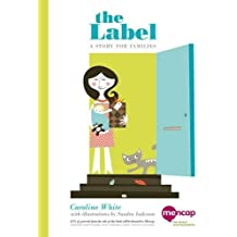 The Label: A Story for Families