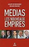 Medias - Les nouveaux empires