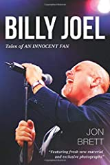 Billy Joel: Tales Of An Innocent Fan - Featuring Fresh New Material and Exclusive Photographs Paperback