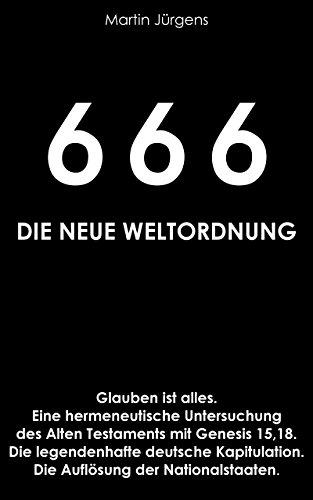 Beliebt Bevorzugt 666 – Die neue Weltordnung: Glauben ist alles. Eine hermeneutische @CJ_23